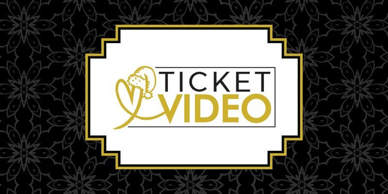 ticket video